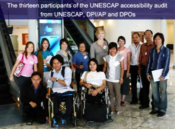 The 13 participants of the UNESCAP accessibility audit from UNESCAP , DPI/AP and DPOs