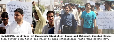 NAWABSHAH: Activists of Nawabshah Disability Forum and National Special Education Center seen taken out rally to mark International White Cane Safety Day.